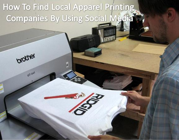 How To Find Local Apparel Printing Companies By Using Social Media