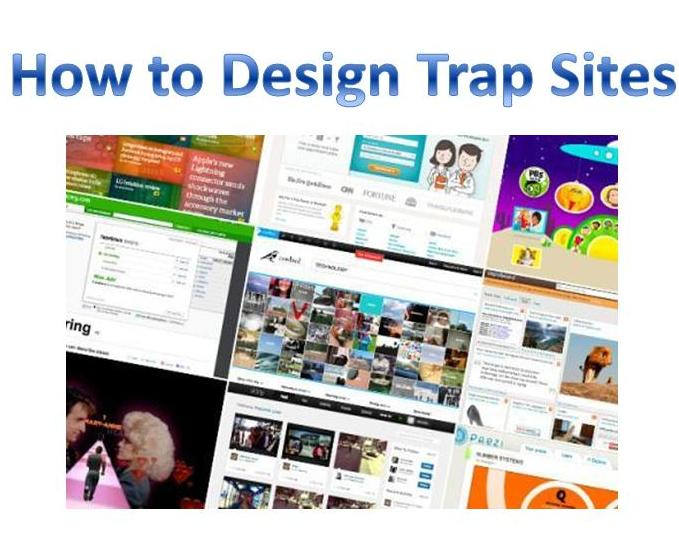 How to Design Trap Sites??