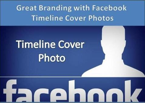 Great Branding with Facebook Timeline Cover Photos