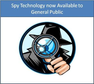 Spy Technology now Available to General Public.
