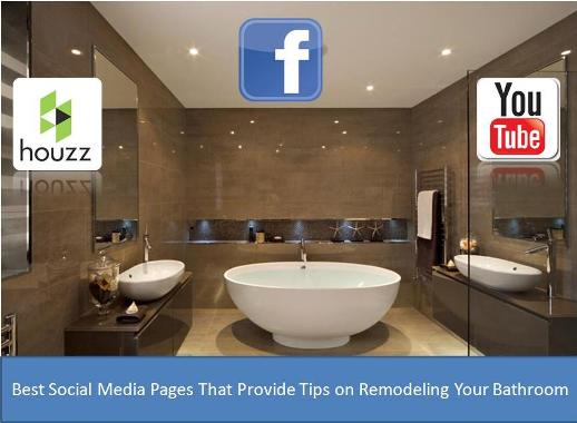 The Best Social Media Pages That Provide Tips on Remodelling Your Bathroom