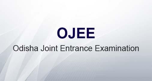Odisha Joint Entrance Examination (OJEE) Details