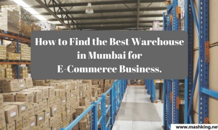 How to Find the Best Warehouse in Mumbai for E-Commerce Business