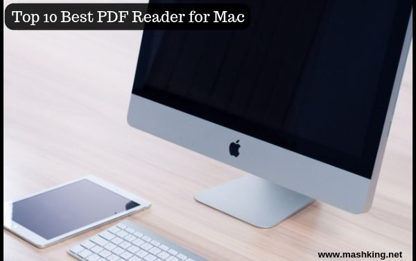Top 10 Best PDF reader for Mac of 2019 : Must Check