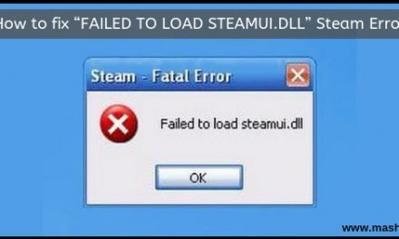 "How to Fix ""Failed to load steamui.dll"" Steam Error"