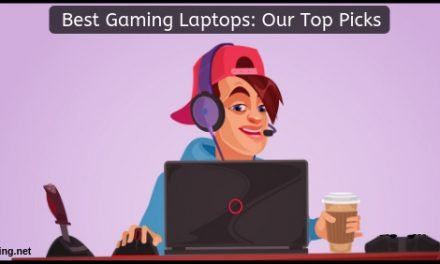 Best Gaming Laptops Reviews: Our Top Picks For The Year 2021