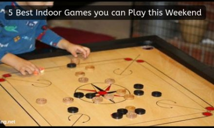 5 Best Indoor Games you can Play this Weekend