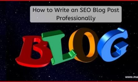How to Write an SEO Blog Post Professionally