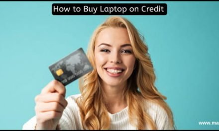 How to Buy Laptop on Credit: Must Check before Buying
