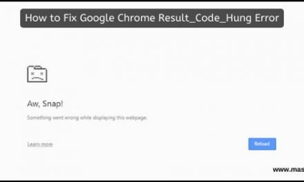 How to Fix Google Chrome Result_Code_Hung Error: Working Method
